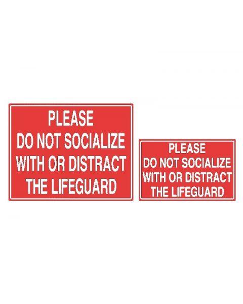 Do Not Distract Lifeguard Sign