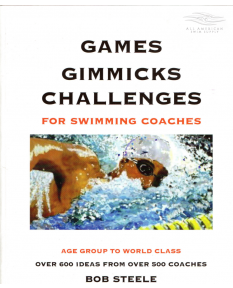 Games Gimmicks Challenges for Swimming Coaches