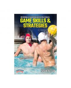 Becoming a Champion Water Polo Goalie: Game Skills & Strategies
