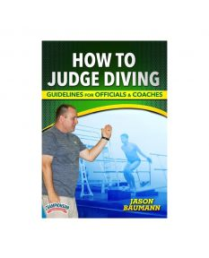 How to Judge Diving: Guidelines for Officials and Coaches