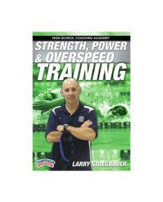 Strength, Power & Overspeed Training