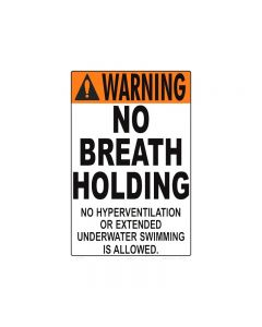 No Breath Holding Sign
