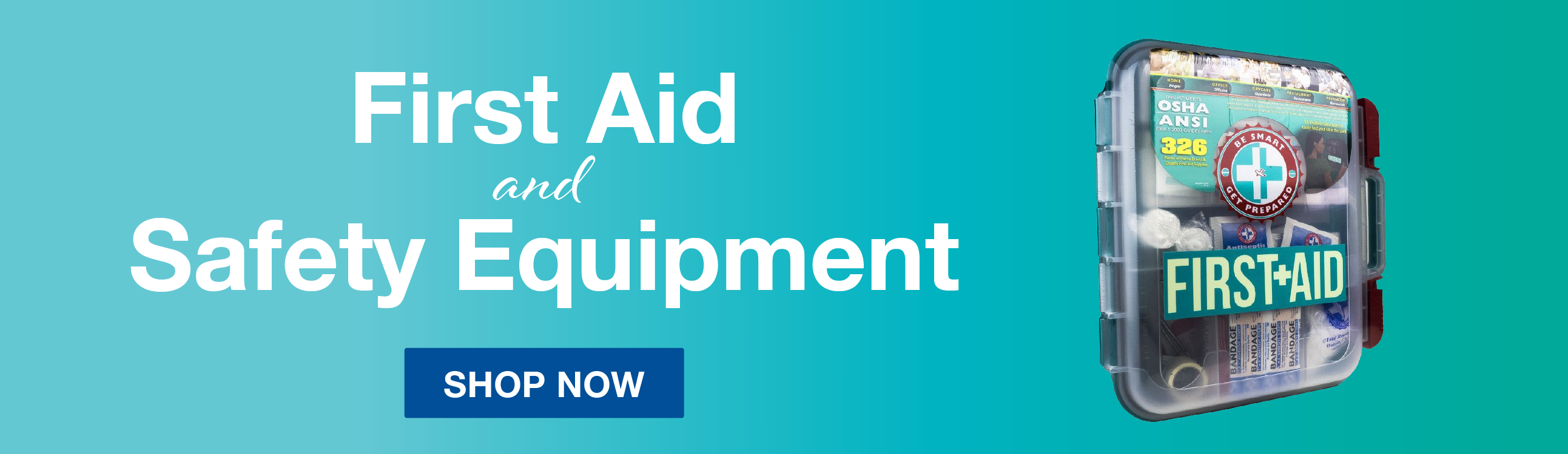 Shop First Aid & Safety Equipment