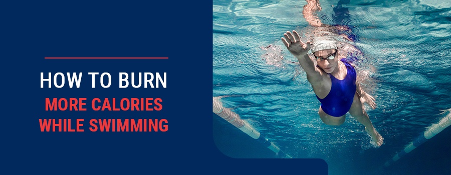 How to Burn More Calories While Swimming