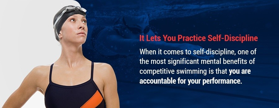 Competitive Swimming Lets You Practice Self-Discipline