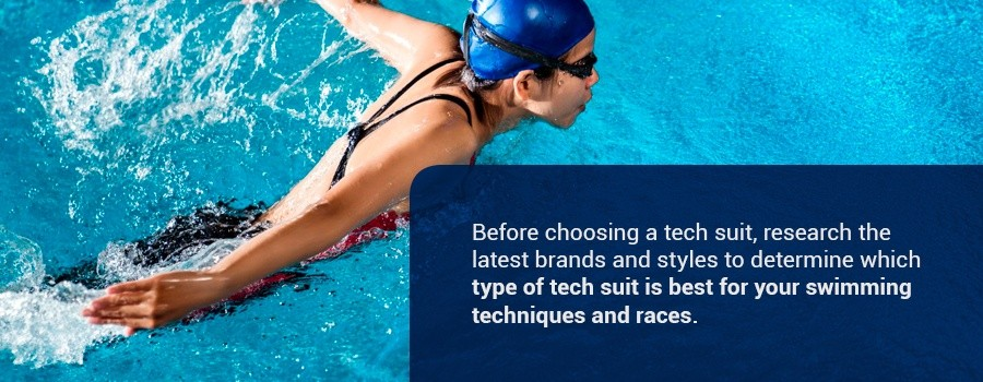 Before choosing a tech suit, research the latest brands and styles