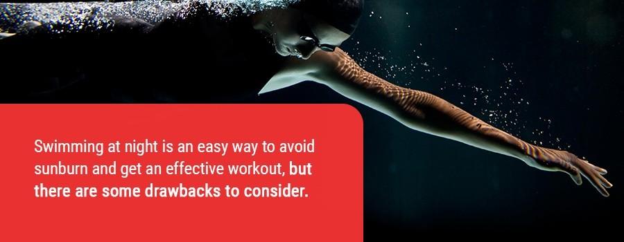 Swimming at Night Drawbacks