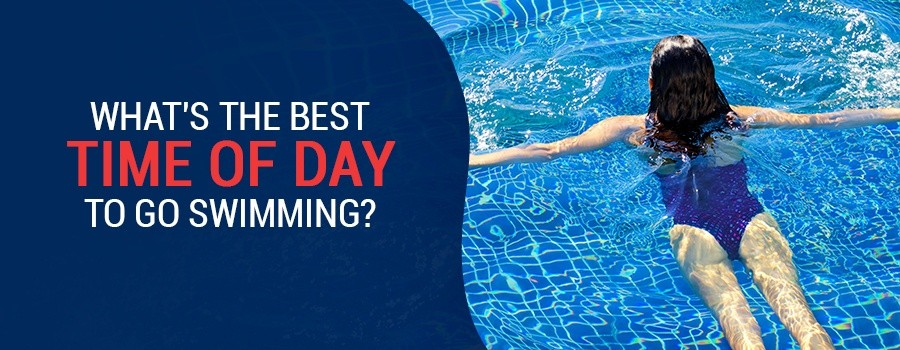 What's the Best Time of Day to Go Swimming